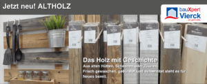 Altholz - Das Holz mit Geschichte